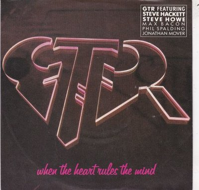 GTR - When The Heart Rules The Mind + Reach Out (Vinylsingle)