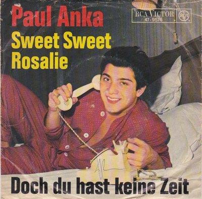Paul Anka - Sweet sweet Rosalie + Doch du hast keine zeit (Vinylsingle)