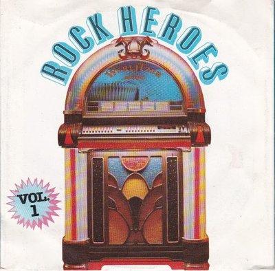 Rock Heroes - Rock Heroes Vol. I + Heroes Of Rock (Vinylsingle)