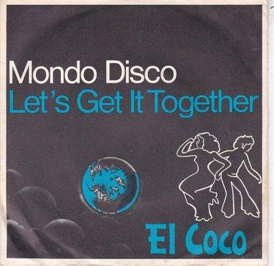 El Coco - Mondo disco + Let's get it together (Vinylsingle)
