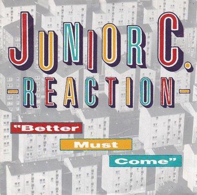 Junior C. Reaction - Better Must Come - Dub Version (Vinylsingle)