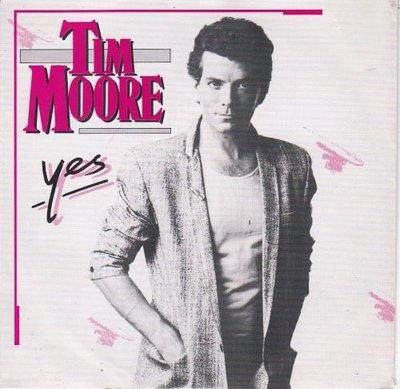 Tim Moore - Yes (English Version) + (Version Francais) (Vinylsingle)