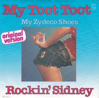 Rockin' Sidney - My Toot Toot + My Zydeco Shoes (Vinylsingle)