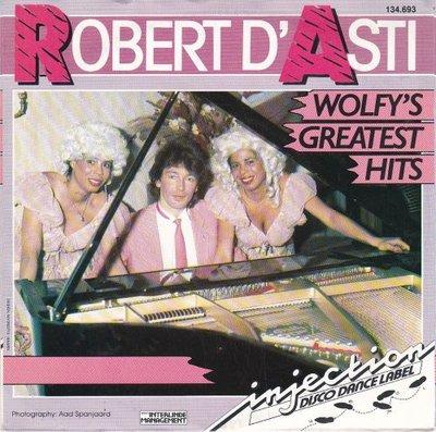 Robert D'asti - Wolfy's greatest hits + Mozart forever (Vinylsingle)
