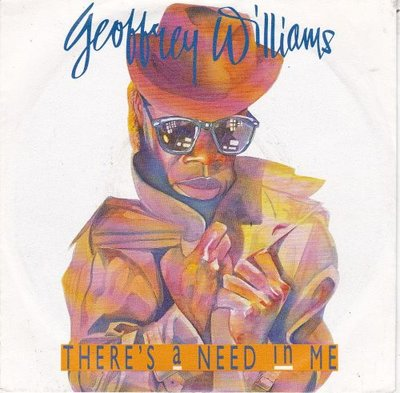 Geoffrey Williams - There's A Need In Me + Shadows (Vinylsingle)