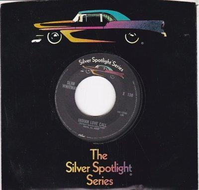 Slim Whitman - Indian love call + China doll (Vinylsingle)