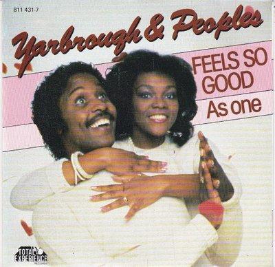 Yarbrough & Peoples - Feels So Good + As One (Vinylsingle)