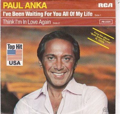 Paul Anka - I've Been Waiting For You All Of My Life + Think I'm In Love Again (Vinylsingle)