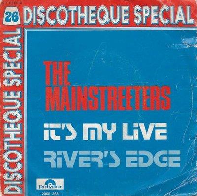 Mainstreeters - It's My Life + River's Edge (Vinylsingle)