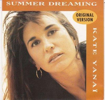 Kate Yanai - Summer Dreaming + (Instrumental) (Vinylsingle)