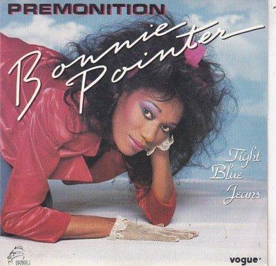 Bonnie Pointer - Premonition + Tight Blue Jeans (Vinylsingle)