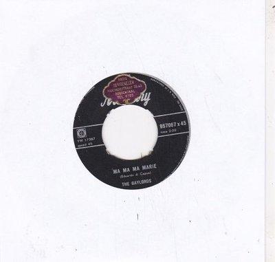 Gaylords - Ma ma ma Marie + Flamingo L'amore (Vinylsingle)