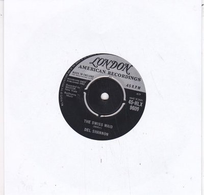 Del Shannon - The swiss maid + Ginny in the mirror (Vinylsingle)