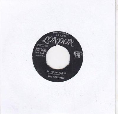 Kingsmen - Better Believe It + Week-End (Vinylsingle)