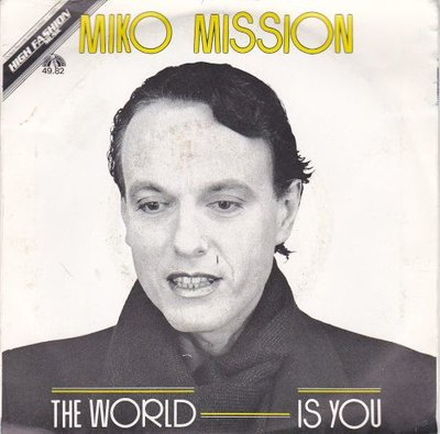 Miko Mission - The World Is You + (Instrumental) (Vinylsingle)