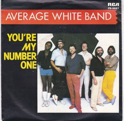 Average White Band - You're my number one + Theater of excuses (Vinylsingle)