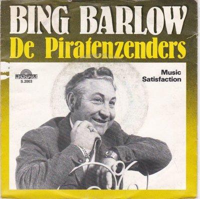 Bing Barlow / Spoetnicks - De Piratenzenders + Music Satisfaction (Vinylsingle)