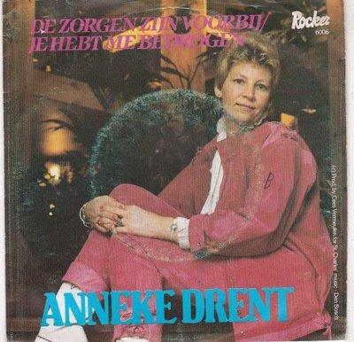 Anneke Drent - De zorgen zijn voorbij + Je hebt me bedrogen (Vinylsingle)