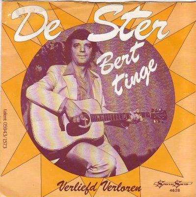Bert Tinge - De Ster + Verliefd, Verloren (Vinylsingle)