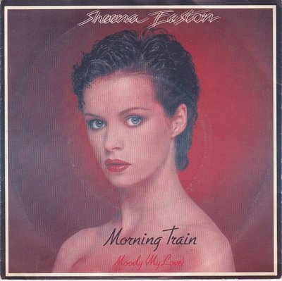 Sheena Easton - Morning train + Calm before the storm (Vinylsingle)
