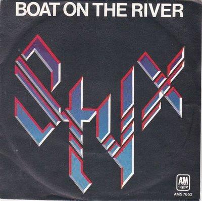 Styx - Boat on the river + Borrowed time (Vinylsingle)