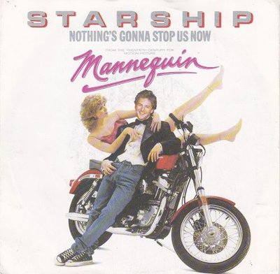 Starship - Nothing's gonna stop us now + Layin' in on the.. (Vinylsingle)