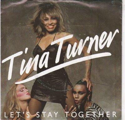 Tina Turner - Let's stay together + I wrote a letter (Vinylsingle)