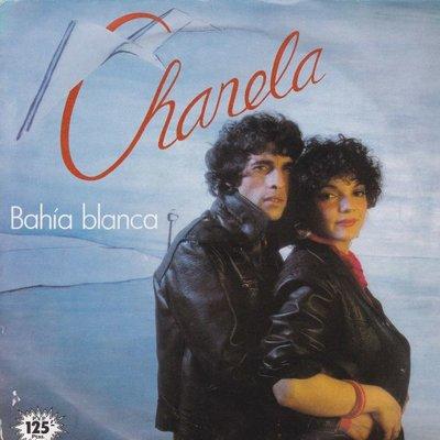 Chanela - Bahia blanca + La sombra de tu carino (Vinylsingle)