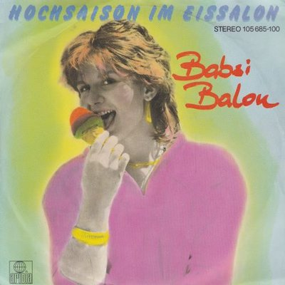Babsi Balou - Hochsaison im eissalon + (instr.) (Vinylsingle)