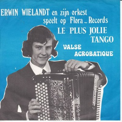 Erwin Wielandt - Valse Acrobatique + Le Plus Jolie Tango (Vinylsingle)