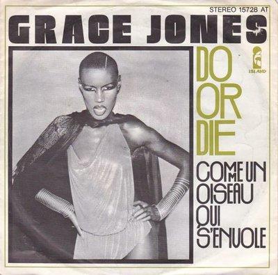 Grace Jones - Do or die + Come un oiseay qui s'envole (Vinylsingle)
