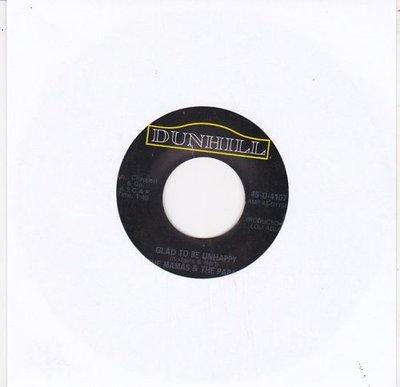 Mamas & Papas - Glad to be unhappy + Hey girl (Vinylsingle)