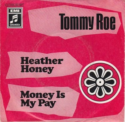 Tommy Roe - Heather honey + Money is my pay (Vinylsingle)