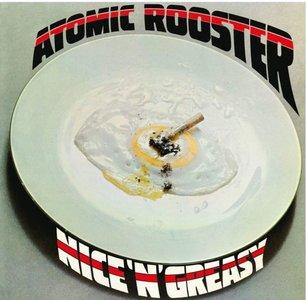 ATOMIC ROOSTER - NICE 'N' GREASY (Vinyl LP)