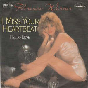 Florence Warner - I Miss Your Heartbeat + Hello Love (Vinylsingle)