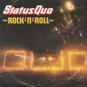 Status Quo - Rock 'n' roll + No contract (Vinylsingle)
