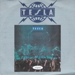 Tesla - Signs + Down fo boogie (Vinylsingle)