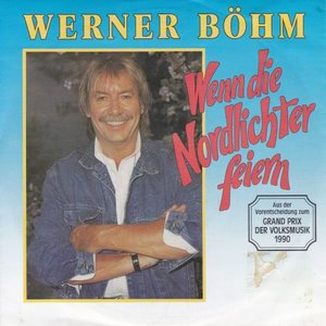 Werner Bohm - Wenn die nordlichter feiern + Friesisch herb (Vinylsingle)