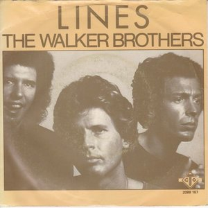 Walker Brothers - Lines + First day (Vinylsingle)