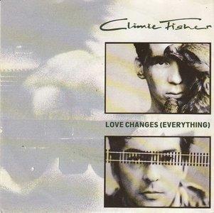 Climie Fisher - Love changes + Never close the show (Vinylsingle)
