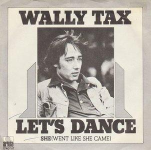 Wally Tax - Let's dance + She (Vinylsingle)