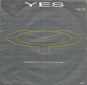 Yes - Owner of a lonely heart + Our song (Vinylsingle)