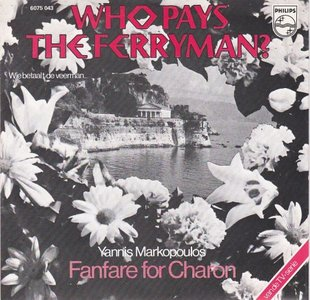Yannis Markopoulos - Who pays the ferryman? + Fanfare for charon (Vinylsingle)