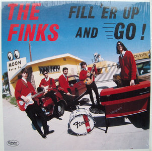 The Finks - Fill 'Er Up And Go! (Vinyl LP)
