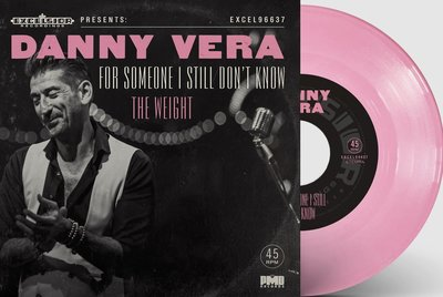 Danny Vera - For Someone I Still Don't Know + The Weight (Vinylsingle)