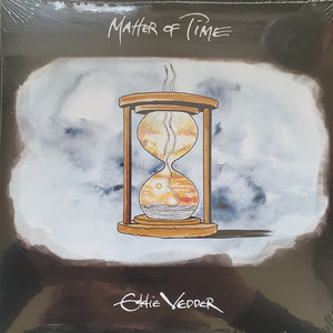 Eddie Vedder - Matter Of Time + Say Hi (Vinylsingle)