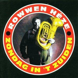 ROWWEN HEZE - ZONDAG IN 'T ZUIDEN (Vinyl LP)