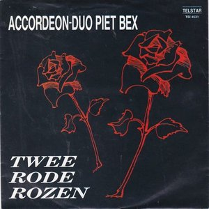 Accordeon Duo Piet Bex - Twee rode rozen + Jaqueline (Vinylsingle)