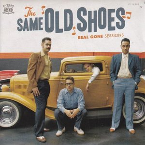 Same Old Shoes - Real gone baby + Can't get enough + Guitar Bound +1 (Vinylsingle)