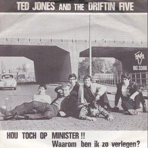 Ted Jones and the Driftin Five - Hou toch op Minister + Waarom ben ik zo verlegen (Vinylsingle)